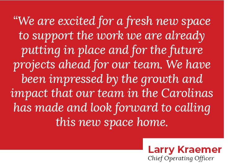 Larry Kraemer quote on new Charlotte office expansion