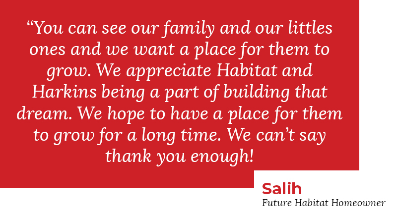 Homeowner quote Harkins and Habitat groundbreaking of home